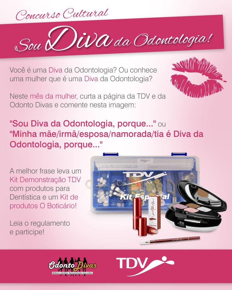Concurso Cultural: Sou Diva da Odontologia